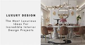 The, Most, Luxurious, Ideas, For, Incredible, Interior, Design, Projects