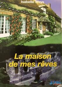 La Maison De Mes Reves : la maison de mes r ves la librairie du bonheur ~ Nature-et-papiers.com Idées de Décoration