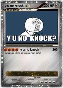 Poku00e9mon Y U No Knock Y U No Knock My Pokemon Card