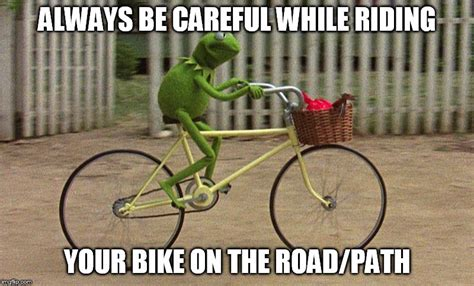 Always Be Careful Funny Bike Meme Image