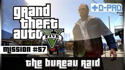 gta v bureau missions the bureau raid crew option walkthrough mission 57
