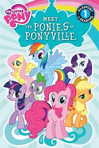 My Little Pony  Meet The Ponies Of Ponyville By Olivia