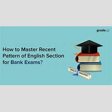 A Complete Guide To Master English Section For Bank Exams, Complete Study Material