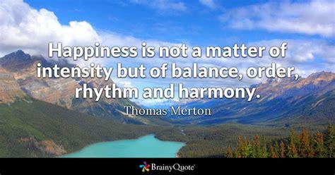 happiness    matter  intensity   balance