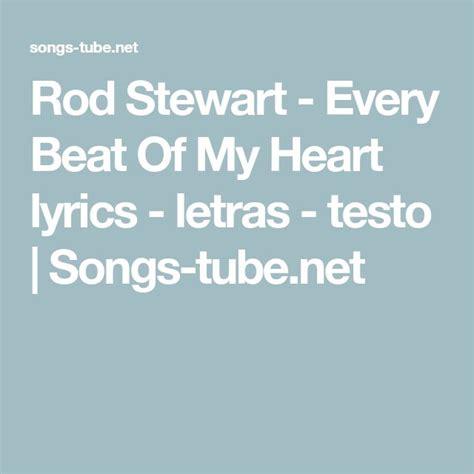 Forever Testo Best 25 Rod Stewart Lyrics Ideas On Forever
