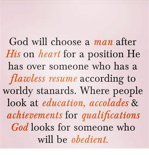 god will choose a after his on for a position he