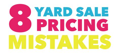 yard sale pricing 8 yard sale pricing mistakes that most people make but you should avoid