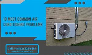 10 Most Common Air Conditioning Problems