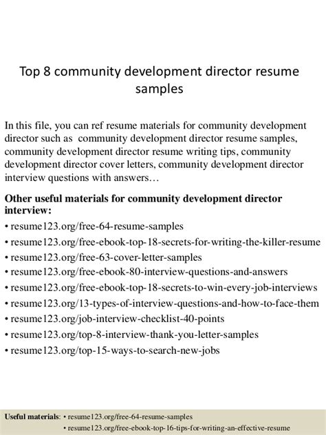 Community Development Resume Sles by Top 8 Community Development Director Resume Sles