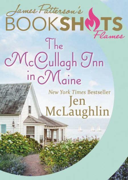 mccullagh inn  maine  james patterson jen mclaughlin paperback barnes noble