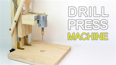 how to press a how to make a drill press machine homemade mini drill youtube