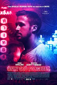 Character Posters for Only God Forgives Feature Ryan ...