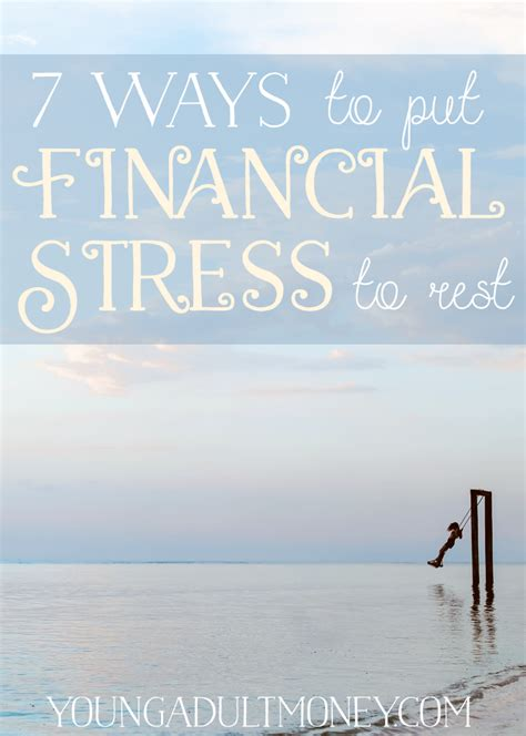 7 Ways To Put Financial Stress To Rest  Young Adult Money
