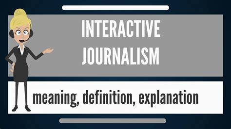 Journalism Definition by What Is Interactive Journalism What Does Interactive