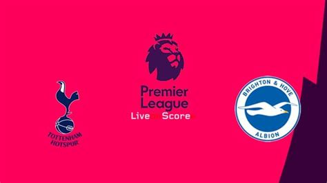 Tottenham vs Brighton Preview and Prediction Live stream ...