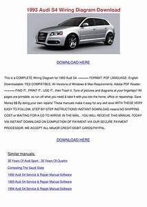 1993 Audi S4 Wiring Diagram Download By Terrancesisco