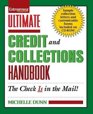 Ultimate Credit And Collections Handbook By Michelle Dunn