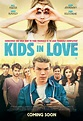 Kids in Love (2016) | thedullwoodexperiment