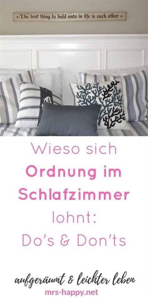 Ordnung Im Schlafzimmer by Wieso Sich Ordnung Im Schlafzimmer Lohnt Die Do S Don