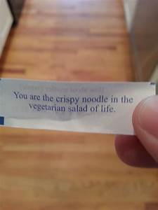 30 Hilarious Me... Ridiculous Fortune Cookie Quotes