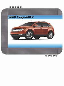 Ford Edge  Lincoln Mkx 2008 Factory Service  U0026 Shop Manual