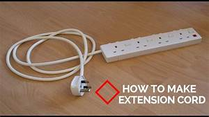 How To Make Extension Cord
