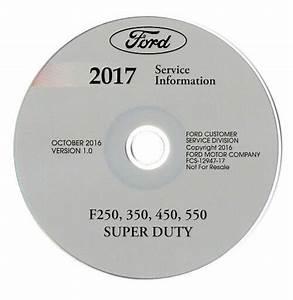 2017 Ford F250 F350 F450 F550 Pickup Truck Factory Service