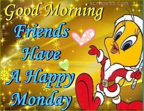 Morning Happy Monday Images Morning Friends A Happy Monday Pictures Photos
