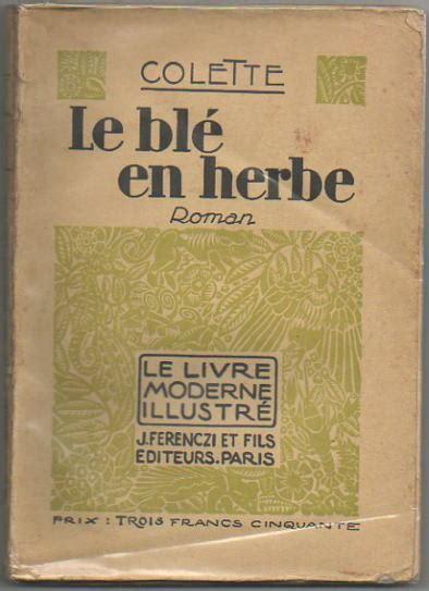le ble en herbe pret a porter 28 images gaumont le bl 233 en herbe dvd pas cher achat vente