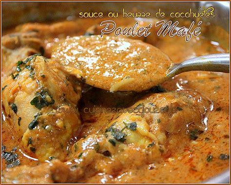 recette de cuisine avec du poulet poulet mafé sauce dakatine recettes faciles recettes
