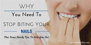 Why You Need To Stop Biting Your Nails Plus Some Handy