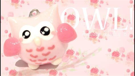 cute owl kawaii friday  tutorial  polymer clay