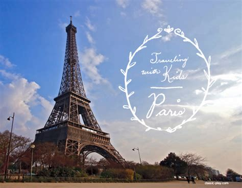 Traveling With Kids  Paris  Classic Play