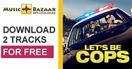 Let's Be Cops (Unofficial Soundtrack) - mp3 buy, full ...