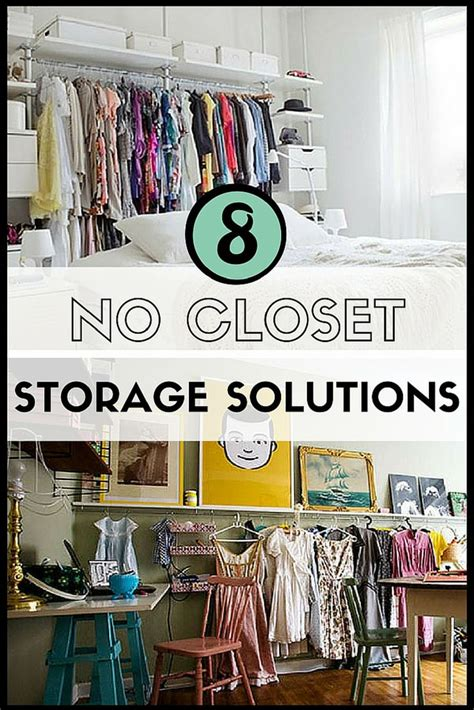 No Closet Space Solution by 1000 Ideas About No Closet Solutions On