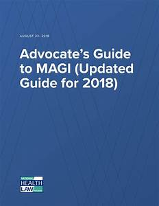 Advocate U0026 39 S Guide To Magi  Updated Guide For 2018