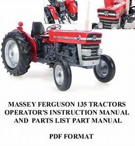 Massey Ferguson 135 Tractor Operator U0026 39 S Instruction Parts