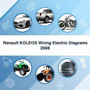 Renault Koleos Wiring Electric Diagrams 2008