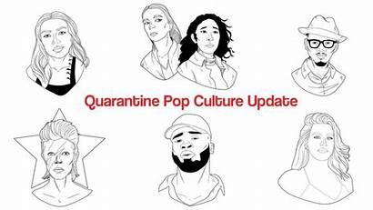 Quarantine Culture Pop Round Weekly During Sundial