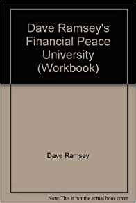 Dave Ramsey's Financial Peace University (workbook) Dave