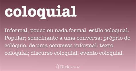 coloquial dicio dicionario  de portugues