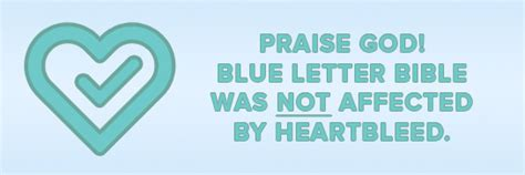 the blue letter bible blb was not affected by heartbleed 9733