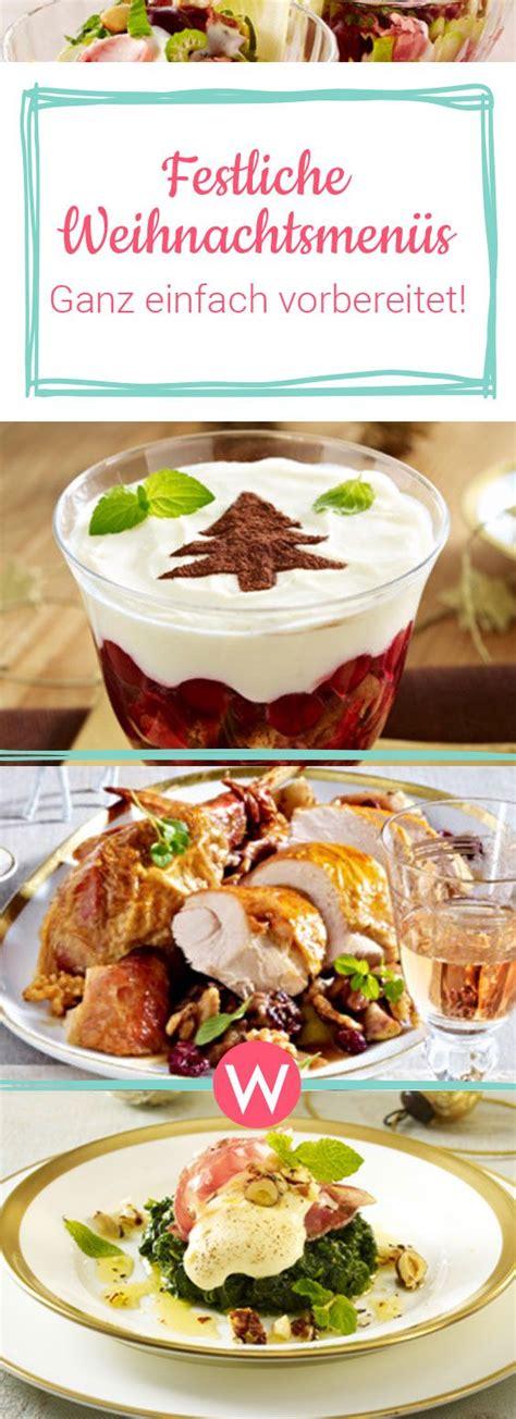 weihnachtsessen zum vorbereiten 4 festliche weihnachtsmen 252 s zum vorbereiten weihnachten weihnachten kochen weihnachtsmenue