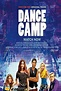 Dance Camp - Cast and Crew | Moviefone