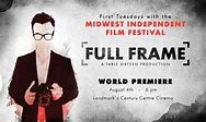 Midwest Independent Film Festival Presents Full Frame ...
