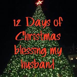 Pink Parenthood 12 days of Christmas Blessing My Husband