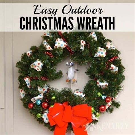 outdoor christmas wreath a quick and easy craft idea