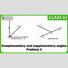 Complementary And Supplementary Angles  Problem 1  Geometry  Maths  Class 6vi Youtube