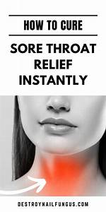 The Best Home Remedies To Soothe A Sore Throat  With