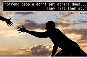 Helping others ... Supporting Someone Quotes